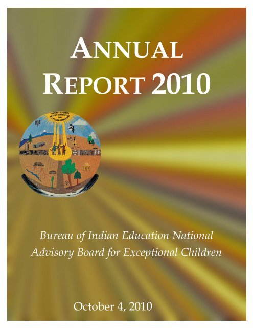 Advisory Board Annual Report for 2010 - Bureau of Indian Education