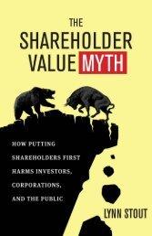 The Shareholder Value Myth - Rijnland Weblog