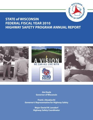 Wisconsin Highway Safety Program 2010 Annual Report