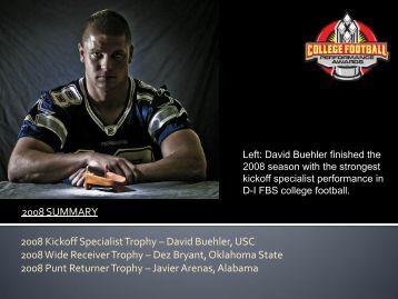 2008 SUMMARY 2008 Kickoff Specialist Trophy – David Buehler ...