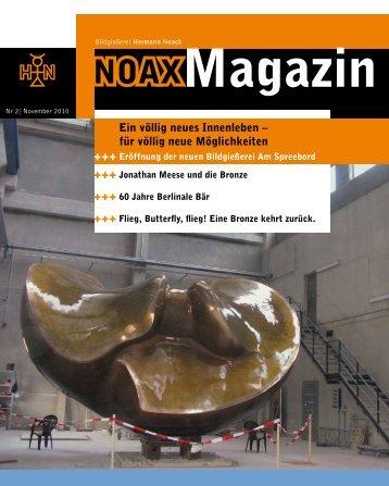 NOAX-Magazin 2010 - Bildgießerei Hermann Noack Berlin