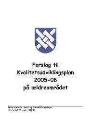 Forslag til Kvalitetsudviklingsplan 2005-08 på ... - Greve Kommune