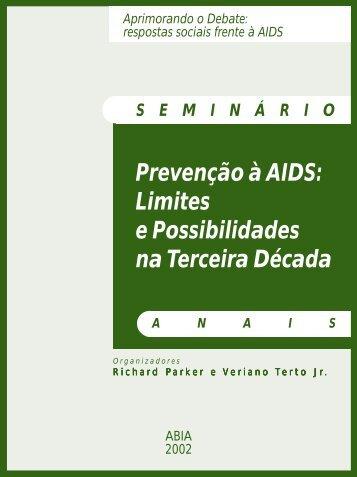 Prevenção à AIDS: limites e possibilidades na terceira década - Abia