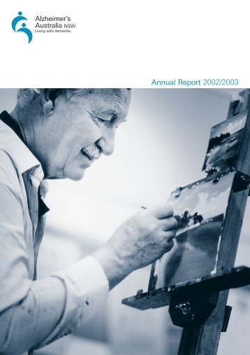 Annual Report 2002/2003 Part 1 (PDF) - Alzheimer's Australia