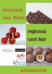 Schmeck den Wert! regional und fair Arbeitshilfe - DEAB