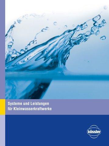 Systeme und Leistungen für Kleinwasserkraftwerke - Kössler