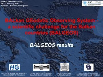 BALkan GEodetic Observing System - a scientific ... - BALGEOS