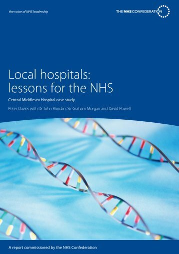 Local hospitals: lessons for the NHS - NHS Confederation