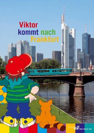 Viktor kommt nach Frankfurt - VGF
