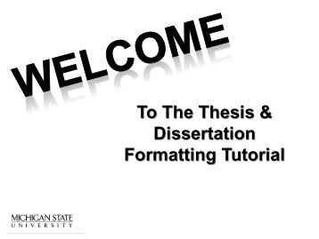 To The Thesis & Dissertation Formatting Tutorial - The Graduate ...