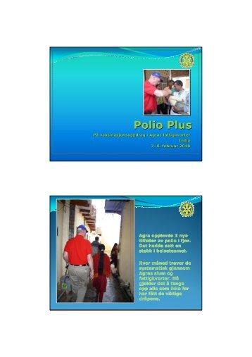 Se hele presentasjonen her. - Oslo Vest Rotary Klubb