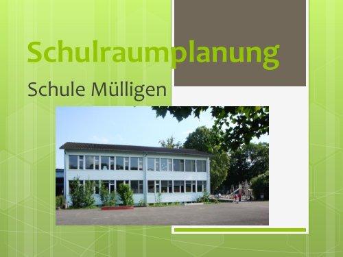 Schulraumplanung - Gemeinde Mülligen