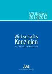 Auszug aus dem Juve Handbuch Wirtschaftskanzleien 2012/2013