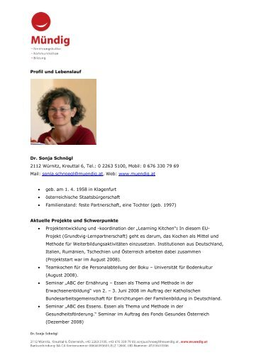 Profil und Lebenslauf Dr. Sonja Schnögl 2112 Würnitz, Kreuttal 6 ...