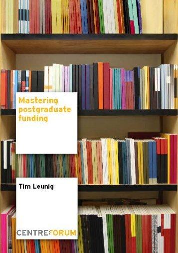 Mastering postgraduate funding - CentreForum