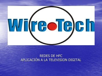 Adecuación de Red a HFC. - Wire-Tech