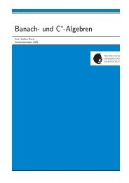 Banach- und C -Algebren - Fachbereich Mathematik - Technische ...