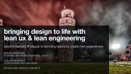 bringing design to life with lean ux & lean engineering - Bill Scott's ...