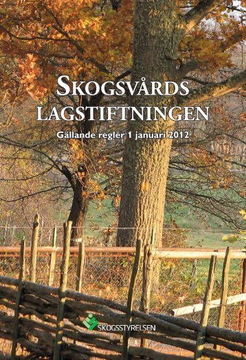 Skogsvårdslagen - Skogsstyrelsen
