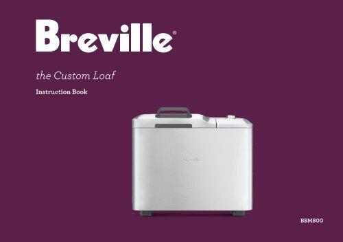 the Custom Loaf - Breville