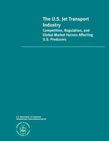 The U.S. Jet Transport Industry - International Trade Administration