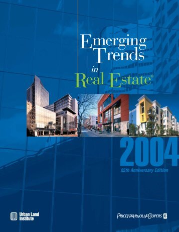 Emerging Trends in Real Estate 2004 - Urban Land Institute