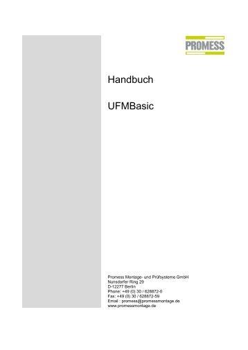 Handbuch UFMBasic - Promess Gesellschaft für Montage