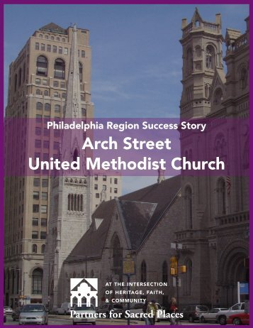 Arch Street United Methodist Church - Partners for Sacred Places