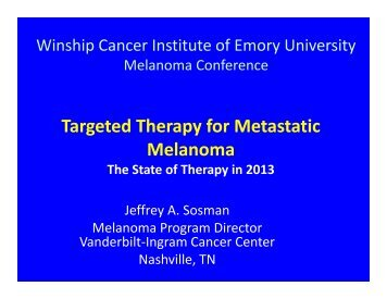 Targeted Therapy for Metastatic Melanoma - Winship Cancer ...