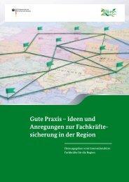 Gute Praxis – Ideen und Anregungen zur Fachkräfte- sicherung in ...