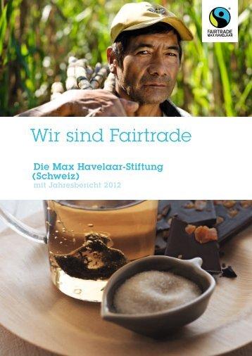Wir sind Fairtrade - Max Havelaar