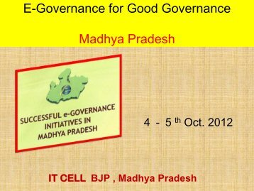 E-Governance for Good Governance Madhya Pradesh