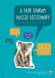 A fair dinkum Aussie Dictionary - Tourism Australia