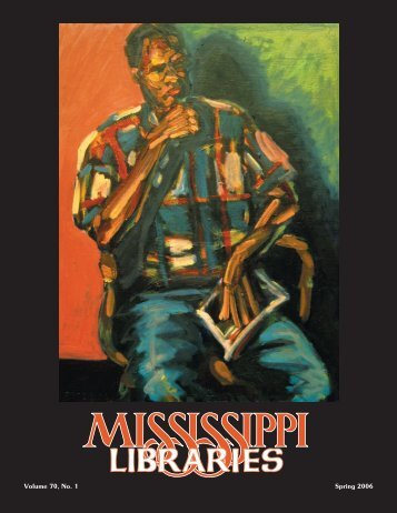 Full Text (PDF) - Mississippi Library Association