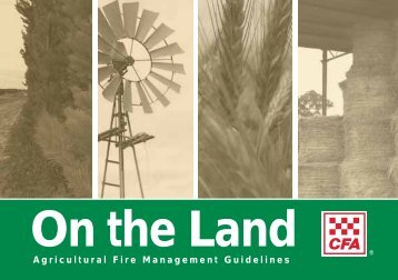 Agricultural Fire Management Guidelines - Guide to Rural ...