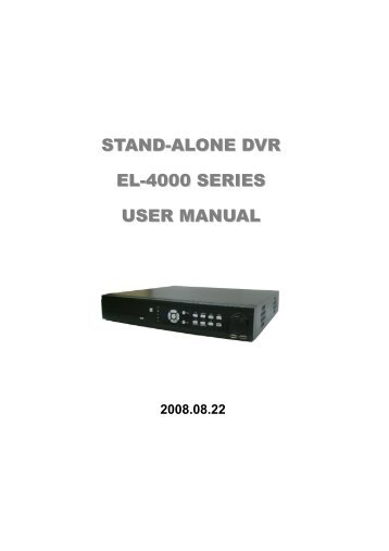 STAND-ALONE DVR EL-4000 SERIES USER MANUAL - Viva
