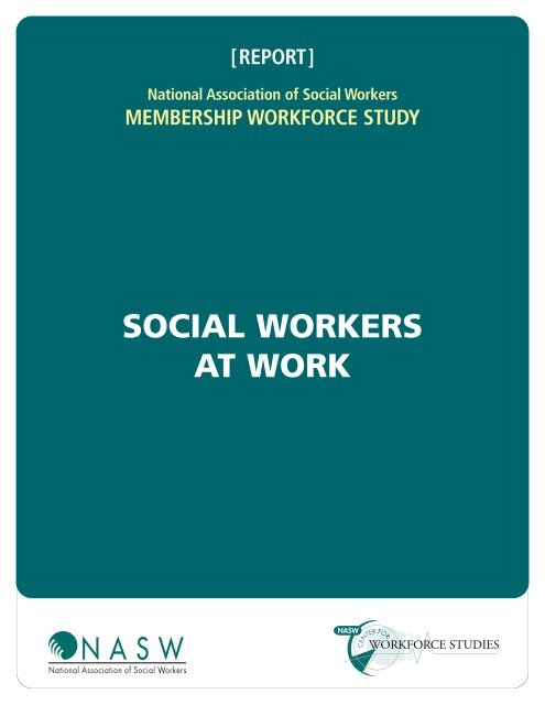 Social Workers at Work - Center for Workforce Studies - National ...