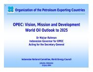 OPEC: Vision, Mission and Development World Oil Outlook to 2025