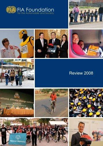 Download Review 2008 (PDF - 2mb) - FIA Foundation