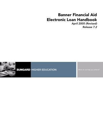 Banner Financial Aid / Electronic Loan Handbook / 7.2