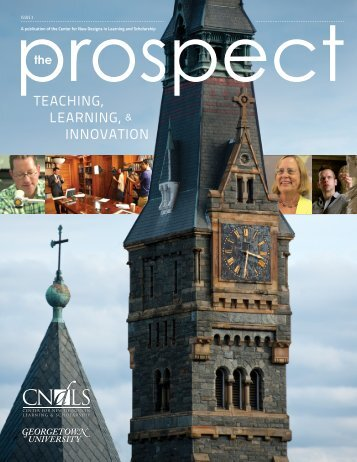 The Prospect - Center for New Designs in Learning and Scholarship