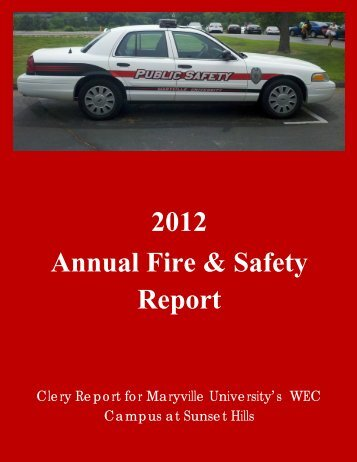2012 Annual Fire & Safety Report - Maryville University