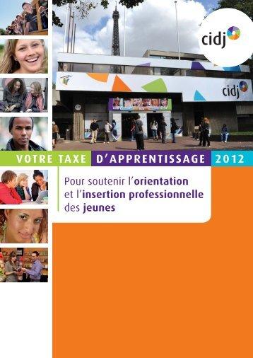 VOTRE TAXE D'APPRENTISSAGE 2012 - Cidj