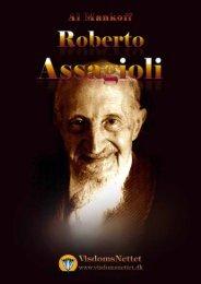 ROBERTO ASSAGIOLI - tænker og pioner - Al Malkoff - Visdomsnettet