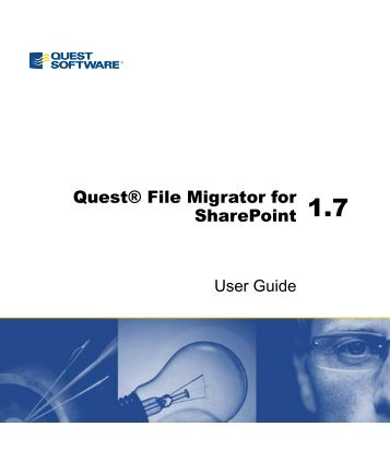 File Migrator for SharePoint 1.7 User Guide - Quest Software
