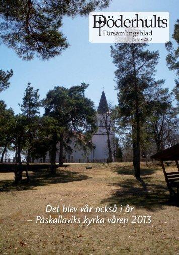 Döderhults Församlingsblad Nr3, 2013 - Minkyrka.se