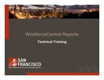 Workforce Central Reports Technical ONLY