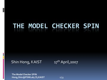 The Model Checker SPIN - Provable Software Lab - KAIST