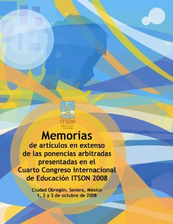IV Congreso Internacional de Educación ITSON 2008 - Grupo de ...