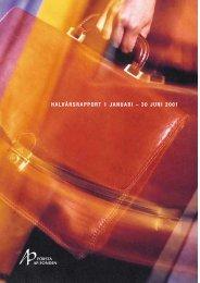 HALVÅRSRAPPORT 1 JANUARI – 30 JUNI 2001 - Första AP-fonden